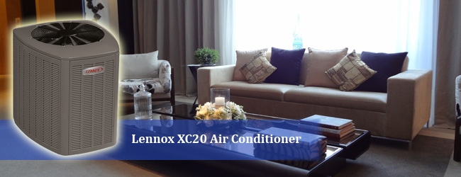 A Spotlight on Lennox XC20 Air Conditioner