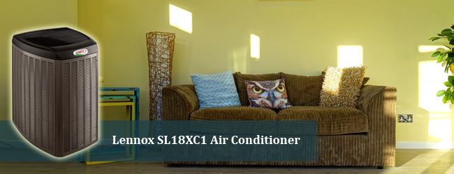 Lennox SL18XC1 Air Conditioner Product Highlight